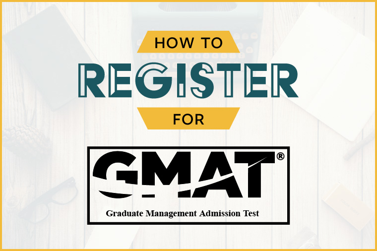 Registering for the GMAT Test